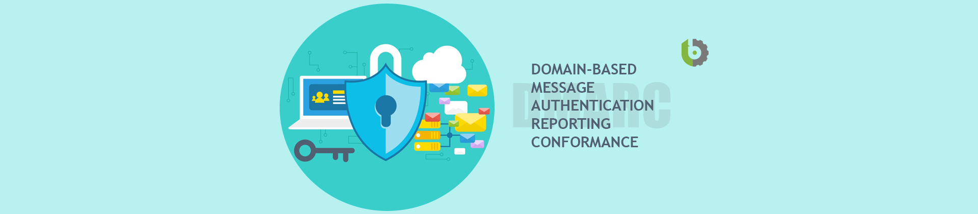 Domain-based Message Authentication, Reporting, and Conformance (DMARC)